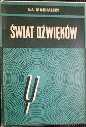 ŚWIAT DŹWIĘKÓW - A. A. Machalscy 1966