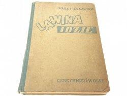 LAWINA IDZIE - Józef Bieniasz 1947
