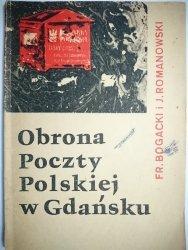 OBRONA POCZTY POLSKIEJ W GDAŃSKU - Bogacki 1970