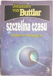 SZCZELINA CZASU - Johannes von Buttlar 1994