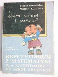 REPETYTORIUM Z MATEMATYKI DLA KANDYDATÓW DO SZKÓŁ ŚREDNICH - Maria Kowalska 1992