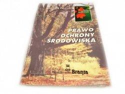 PRAWO OCHRONY ŚRODOWISKA - Ryszard Paczuski 1996