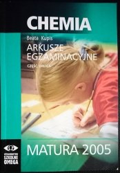 CHEMIA MATURA 2005 ARKUSZE EGZAMINACYJNE CZĘŚĆ II