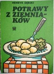 POTRAWY Z ZIEMNIAKÓW - Henryk Dębski 1984
