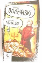 BOGOWIE PRZEKLĘCI - Tomasz Bochiński 2009