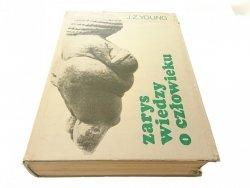 ZARYS WIEDZY O CZŁOWIEKU - J. Z. YOUNG