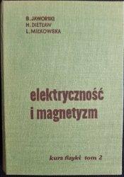 ELEKTRYCZNOŚĆ I MAGNETYZM. KURS FIZYKI TOM II 1964
