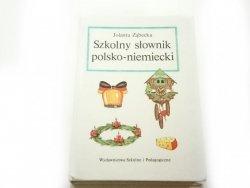 SZKOLNY SŁOWNIK POLSKO-NIEMIECKI - J. Ząbecka 1992