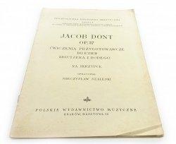 JACOB DONT OP. 37 ĆWICZENIA PRZYGOTOWAWCZE DO ETIUD