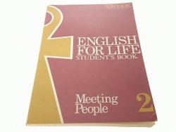 ENGLISH FOR LIFE. STUDENT'S BOOK 2 MEETING PEOPLE