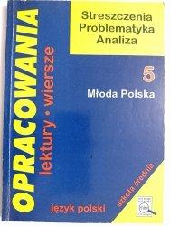 OPRACOWANIA CZĘŚĆ 5 MŁODA POLSKA - Dorota Stopka 1996