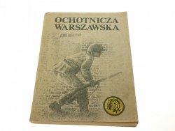 ŻÓŁTY TYGRYS: OCHOTNICZA WARSZAWSKA Jarkowska 1984