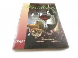 THE WINE MANUAL - Jacques Marie 1997