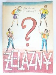 ŻELAZNY - Stanisław Kowalewski 1986