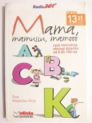 MAMA, MAMUSIU, MAMOOO - Ewa Klepacka-Gryz 2006