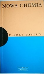 NOWA CHEMIA - Pierre Laszlo 2000