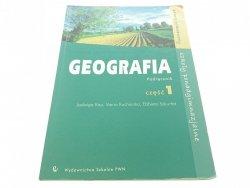 GEOGRAFIA. PODRĘCZNIK CZĘŚĆ 1 - Jadwiga Kop (2002)