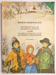 SZKOŁA NAD OBŁOKAMI - Maria Kownacka 1986