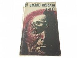 UMARLI RZUCAJĄ CIEŃ - Andrzej Wydrzyński 1972
