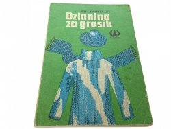 DZIANINA ZA GROSIK - Ewa Gorzelany (1986)