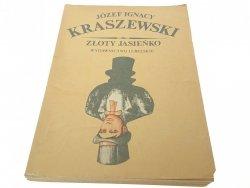ZŁOTY JASIEŃKO - Józef Ignacy Kraszewski (1989)