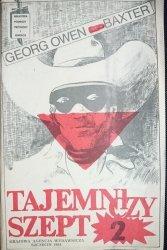 TAJEMNICZY SZEPT CZĘŚĆ 2 - Georg Owen Baxter 1984