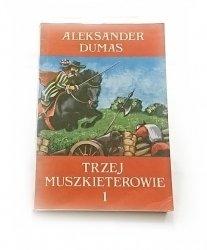 TRZEJ MUSZKIETEROWIE TOM 1 - Aleksander Dumas 1990