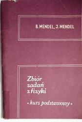 ZBIÓR ZADAŃ Z FIZYKI. KURS PODSTAWOWY Mendel 1987