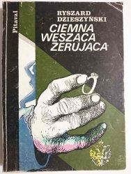 CIEMNA WĘSZĄCA ŻERUJĄCA - Ryszard Dzieszyński 1986