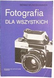 FOTOGRAFIA DLA WSZYSTKICH - Benno Wundshammer 1989