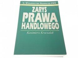 ZARYS PRAWA HANDLOWEGO - Kazimierz Kruczalak 2001