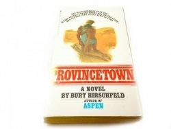 PROVINCETOWN A NOVEL - Burt Hirschfeld 1977