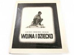 WOJNA I DZIECKO - Helena Boczek 1968