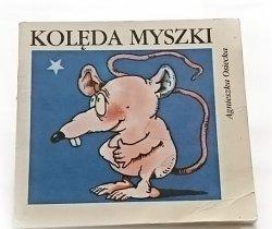 KOLĘDA MYSZKI - Agnieszka Osiecka 1985