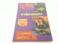 LLAMADA MORTAL II - R. L. Stine 1997