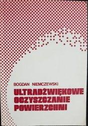 ULTRADŹWIĘKOWE OCZYSZCZENIE POWIERZCHNI Niemczewski