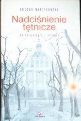 NADCIŚNIENIE TĘTNICZE - Bogdan Wyrzykowski 1999
