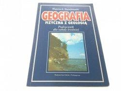 GEOGRAFIA FIZYCZNA Z GEOLOGIĄ - Stankowski 1994