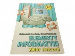 ELEMENTY INFORMATYKI. ZBIÓR ĆWICZEŃ - Mordaka 1998