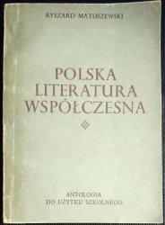 POLSKA LITERATURA WSPÓŁCZESNA - Matuszewski 1970