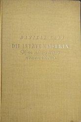 DIE LETZTE KAISERIN - Daniele Vare 1937