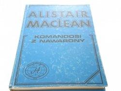 KOMANDOSI Z NAWARONY - Alistair MacLean 1990