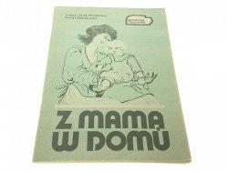 Z MAMĄ W DOMU - Joanna i Jacek Michałowscy