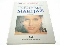 DOSKONAŁY MAKIJAŻ. PORADNIK - Margit Rudiger 1992