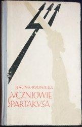 UCZNIOWIE SPARTAKUSA - Halina Rudnicka 1963