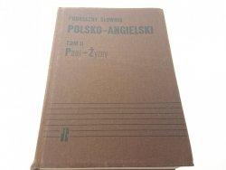 PODRĘCZNY SŁOWNIK POLSKO-ANGIELSKI TOM II (1988)