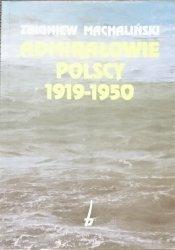 ADMIRAŁOWIE POLSCY 1919-1950 Zbigniew Machaliński