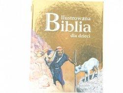 ILUSTROWANA BIBLIA DLA DZIECI - Ks. B. Zeman SSP