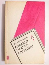 GWIAZDY MAŁEGO ORFELONU - Jan Lewandowski 1977