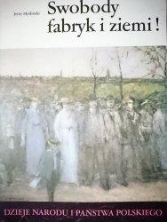 DNiPP: SWOBODY FABRYK I ZIEMI! - Jerzy Myśliński